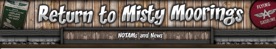 Return to Misty Moorings - NOTAMS and NEWS